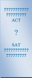 ACT or SAT Tests